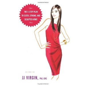 Six Weeks to Sleeveless and Sexy JJ Virgin Book